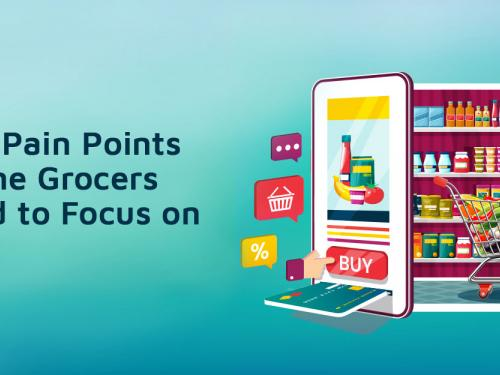 Online Grocery Business Pain Points